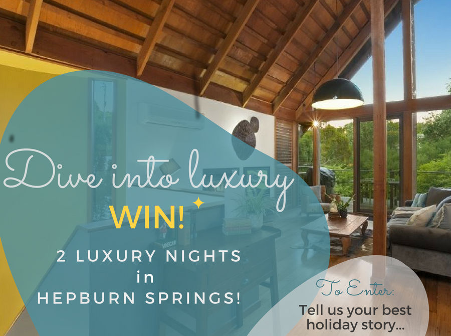 luxury getaway Hepburn Springs Competition 2017
